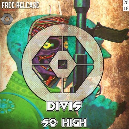 DIVIS - SO HIGH