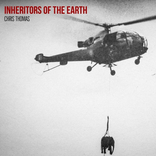 #145   Inheritors Of The Earth: Approaching Conservation In The Anthropocene w/ Chris Thomas