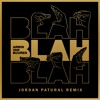 Armin Van Buuren - Blah Blah Blah (Jordan Patural Remix) | [FREE DOWNLOAD]