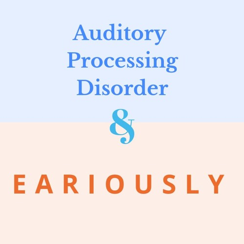 Eariously Interviews Sophie Wood About Auditory Processing Disorder