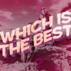 Which is the Best - Episode 135