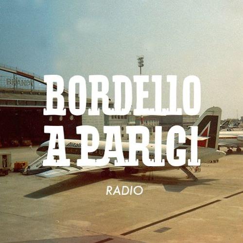 Bordello Radio #32 - Pawel Blot