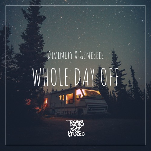 Divinity x Genesees - Whole Day Off