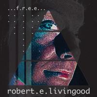 Robert E Livingood Rhoneil Free New By Emerald Doreen Records