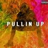 Pullin Up ;(