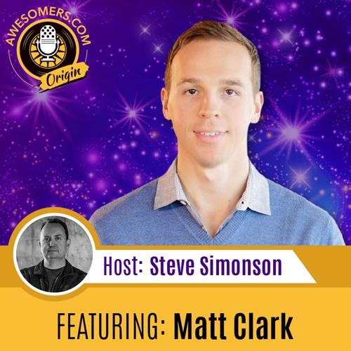 EP 06 – Matt Clark – Core Principles of Problem Solving, Networking, and Entrepreneurship