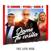 Pitbull El Chombo Karol G Cutty Ranks Dame Tu Cosita Dj Nev Rmx [free Dl] Mp3