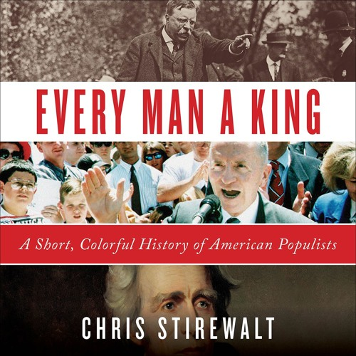 EVERY MAN A KING by Chris Stirewalt. Read by the Author - Audiobook Excerpt