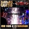 ME VAS A EXTRAÑAR - DAMAS GRATIS & VIRU KUMBIERON -  LUCAS MENA DJ Portada del disco