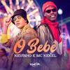 Kevinho e MC Kekel - O Bebê Portada del disco