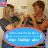 Episode 2: Who Wants to be a One-Dollar-Arie