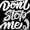DJ CLOSER - Don't STOP Me Mix