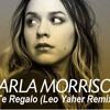 Carla Morrison- Te Regalo (Leo Yaher Remix) DEMO