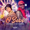 Kevinho e Mc Kekel - O Bebê (Danyllo Silva) Portada del disco