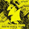 Borgeous & Zack Martino - Make Me Yours(Song Creator Remix)