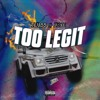 Download Too Legit ft. JayBee (Prod. DJ Patt) Mp3