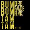 Mc Fioti Future J Balvin Stefflon Don Juan Magan - Bum Bum Tam Tam (Deens Ramos Remix)