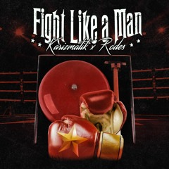 Malcolm X Rodes- Fight LIke A Man