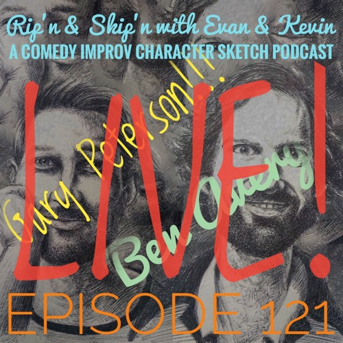 Ep 121 - Live Ft. Gary Peterson And Ben Avery