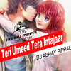 Download Teri Umeed Club Mix DJ ABHAY PIPPAL Mp3
