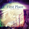"""@2Floody """"First Place"""" (prod. LV Savage)"""