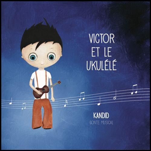 """Extraits du conte musical """"VICTOR & LE UKULÉLÉ"""""""