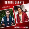 DEKHTE DEKHTE__ATIF ASLAM | 3D audio |use headphones
