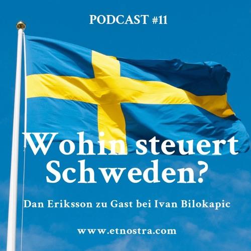 ETN Podcast #11 Wohin steuert Schweden?