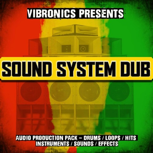 Audio & Loop Production Pack - Sound System Dub Vol 1 by Vibronics
