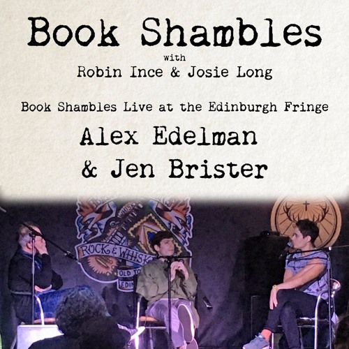 Book Shambles Live at the Edinburgh Fringe - Alex Edelman and Jen Brister