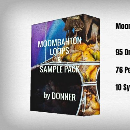 Moombahton Essential Sample Pack By Donner By Donner Beats