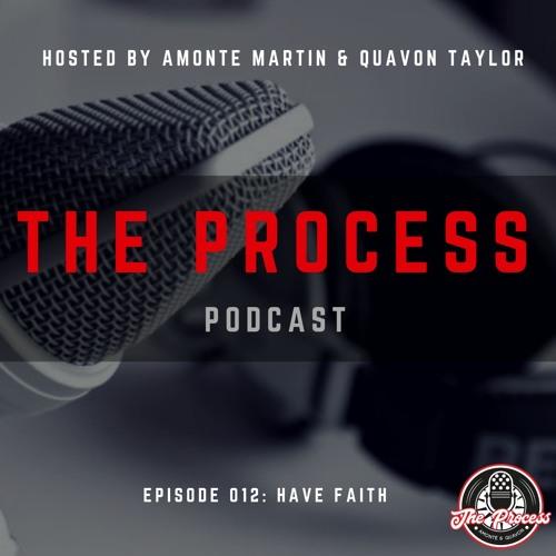 Episode 012: Have Faith (feat. Artis Brown)