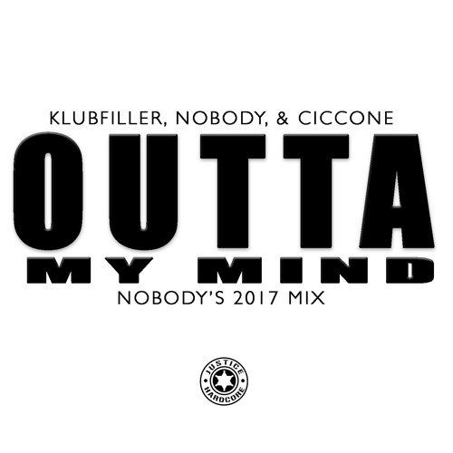 Klubfiller, Nobody & Ciccone - Outta My Mind (Nobody 2017 Mix) ■ SINGLE RELEASE | OUT NOW ■