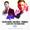 Calvin Harris, Sam Smith - Promises (Tim Cosmos, Eldar Stuff Remix) EXTENDED Free Download