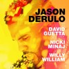 copyrightjason derulo x david guetta ft  nicky minaj willy william   goodbye minost project edit