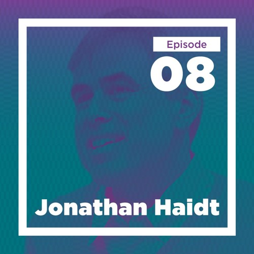 08 - Jonathan Haidt on Morality, Politics, Disgust, and Intellectual Diversity on Campus