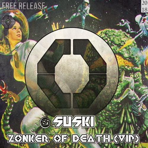 SUSKI - ZONKER OF DEATH (VIP)