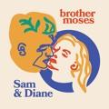 Brother Moses Sam & Diane Artwork
