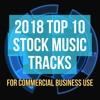 2018 Best Stock Music - Top 10 - TunePocket