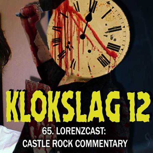 65. Lorenzcast: Castle Rock Commentary (W/ Nicky Castermans)