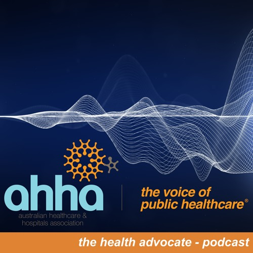 The Health Advocate Podcast Episode 6 - Nigel Edwards and Lisa Robey