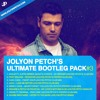 Jolyon Petch - Ultimate Bootleg Pack #3 [DOWNLOAD]