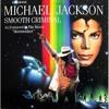 Michael Jackson - Smooth Criminal Remix 2018