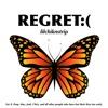 Regret:( (prod. Homage)