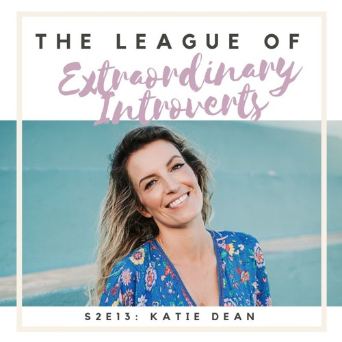 S2E13 Becoming Brave with Katie Dean