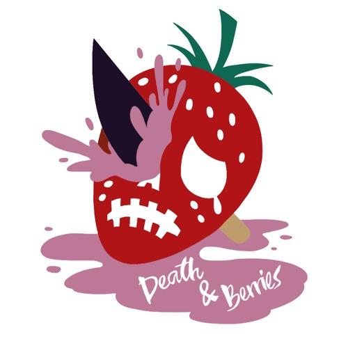 Death & Berries