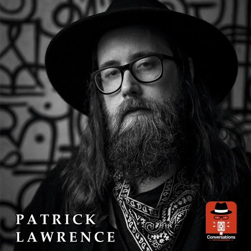 EP59 – Patrick Lawrence (Filmmaker/Musician) - Conversations with Calcaterra