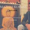 Mazhai Kuruvi- Chekka Chivantha Vaanam _ Ag's Cover