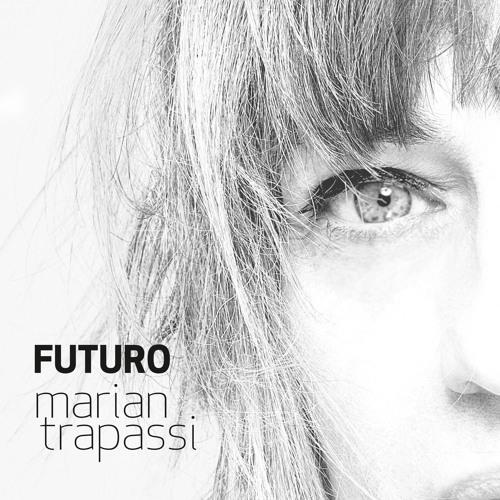 Marian Trapassi Futuro