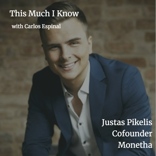 Justas Pikelis, co-founder, Monetha, on bringing trust to global commerce through tokenisation